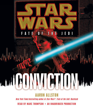 Conviction: Star Wars (Fate of the Jedi) by