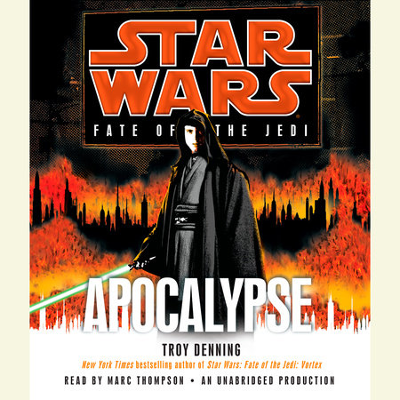 Apocalypse: Star Wars (Fate of the Jedi) by