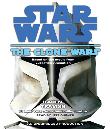 Star Wars: The Clone Wars by Karen Traviss