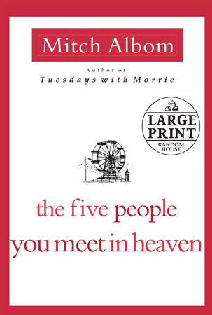 The Five People You Meet in Heaven by