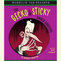 The Gecko and Sticky: Sinister Substitute Cover