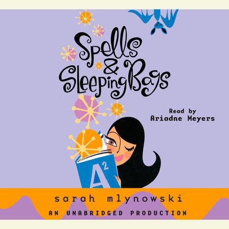 Spells & Sleeping Bags by
