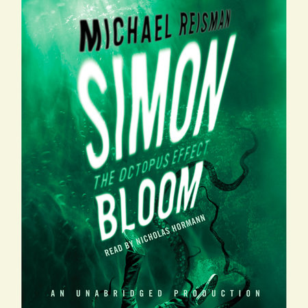 Simon Bloom, The Octopus Effect by Michael Reisman