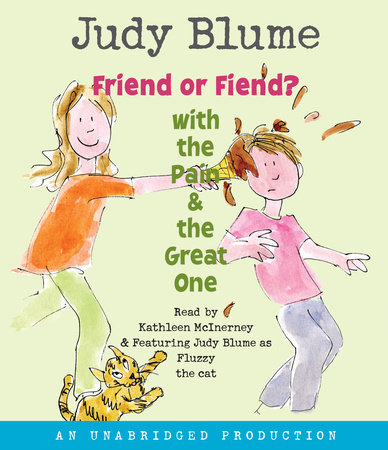 Friend or Fiend? with the Pain and the Great One by Judy Blume