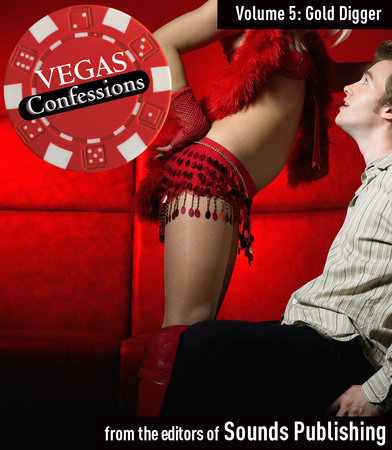 Vegas Confessions 5: Gold Digger by Editors of Sounds Publishing