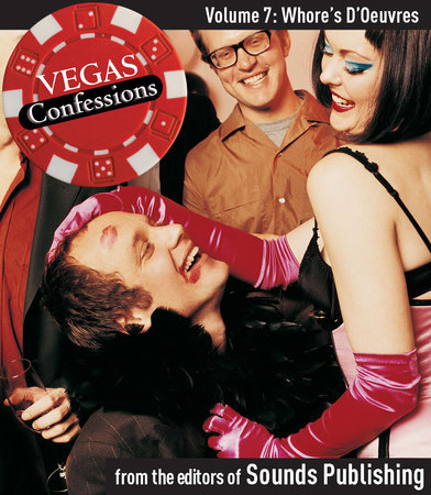 Vegas Confessions 7: Whore's D'Oeuvres by