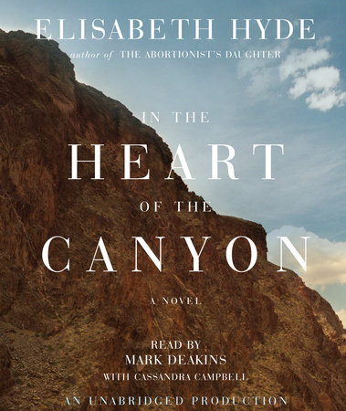 In the Heart of the Canyon by