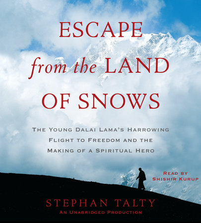 Escape from the Land of Snows by