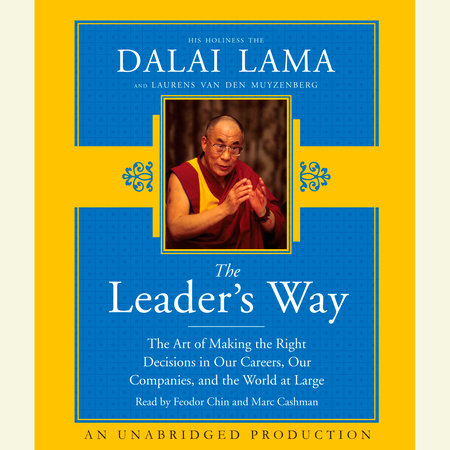 The Leader's Way by Laurens van den Muyzenberg and His Holiness The Dalai Lama