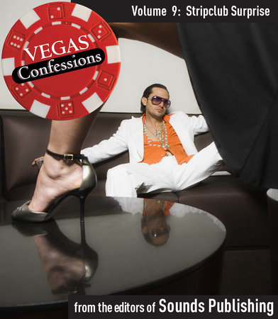 Vegas Confessions 9: Stripclub Surprise by Editors of Sounds Publishing