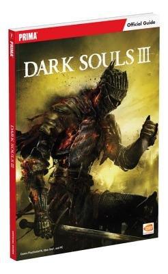 Dark Souls III: Prima Official Game Guide