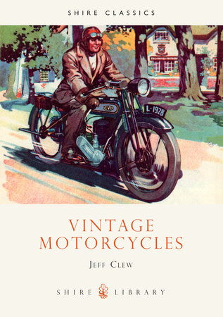 Vintage Motorcycles by Jeff Clew