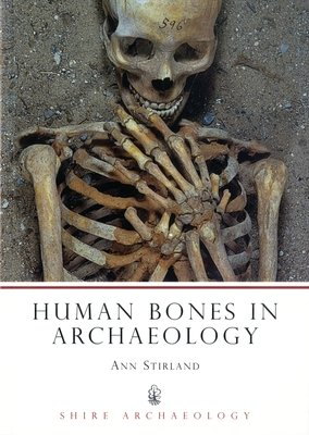 Human Bones in Archaeology by