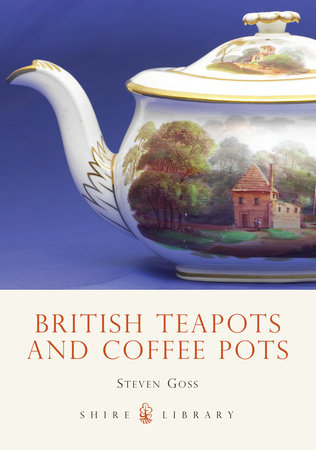 British Teapots and Coffee Pots by