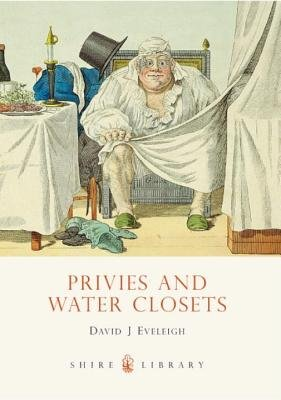 Privies and Water Closets by
