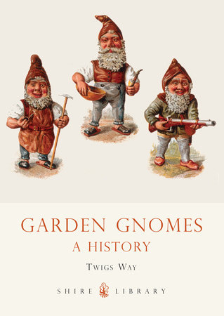 Garden Gnomes by Twigs Way
