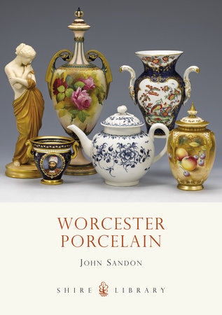 Worcester Porcelain by