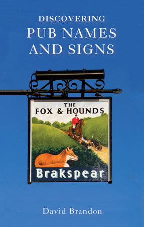 Discovering Pub Names and Signs by