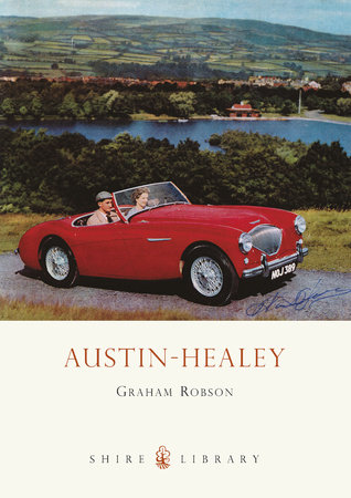 Austin-Healey by Graham Robson