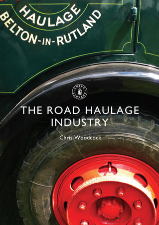 The Road Haulage Industry by