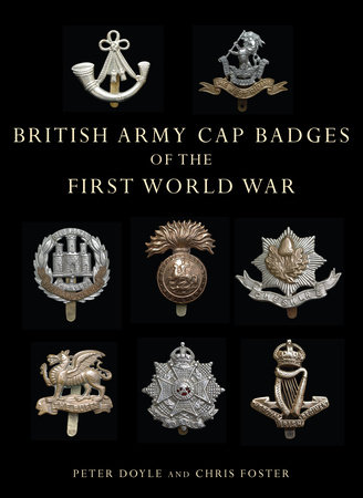 British Army Cap Badges of the First World War by