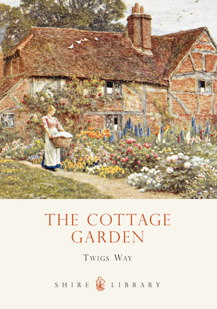The Cottage Garden by Twigs Way