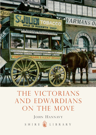 The Victorians and Edwardians on the Move by