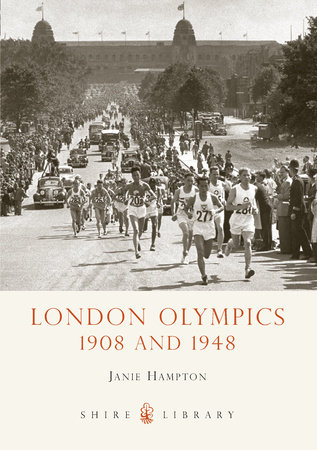 London Olympics: 1908 and 1948 by Jamie Hampton