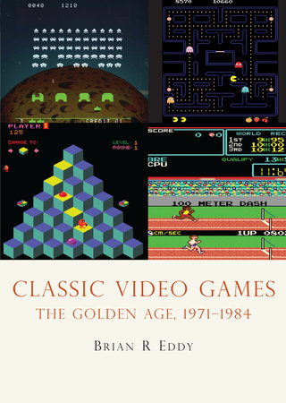 Classic Video Games by Brian Eddy