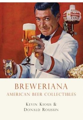 Breweriana by Kevin Kious