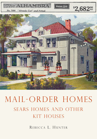 Mail-Order Homes by Rebecca Hunter