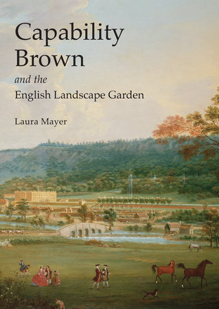 Capability Brown and the English Landscape Garden by