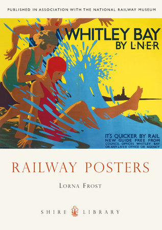 Railway Posters by Lorna Frost