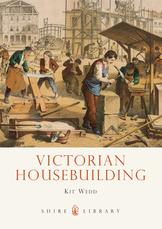 Victorian Housebuilding by