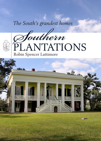 Southern Plantations by