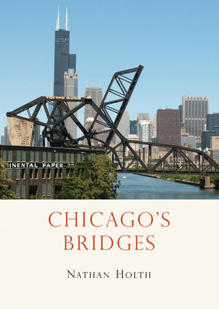 Chicago's Bridges by