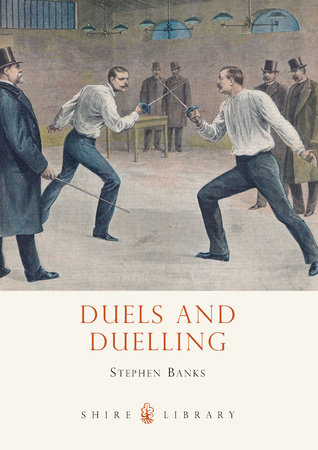 Duels and Duelling by