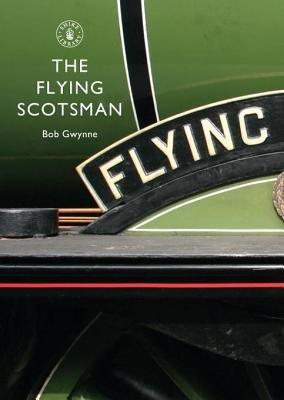 The Flying Scotsman by Bob Gwynne