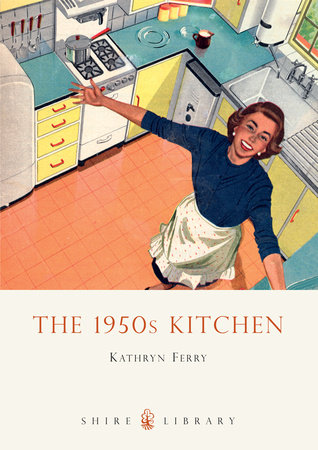 The 1950s Kitchen by