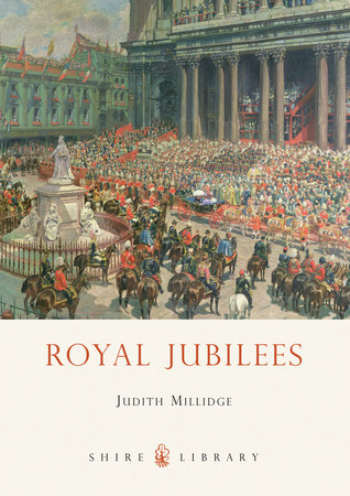Royal Jubilees by Judith Millidge