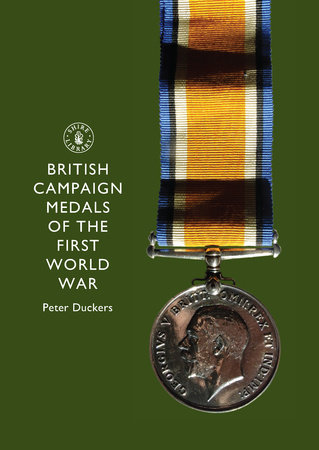 British Campaign Medals of the First World War by
