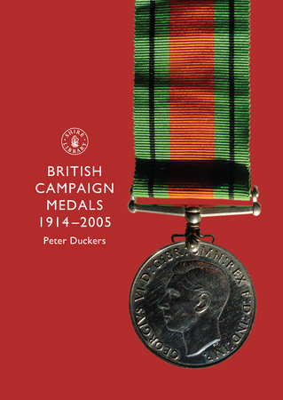 British Campaign Medals, 1914-2005 by