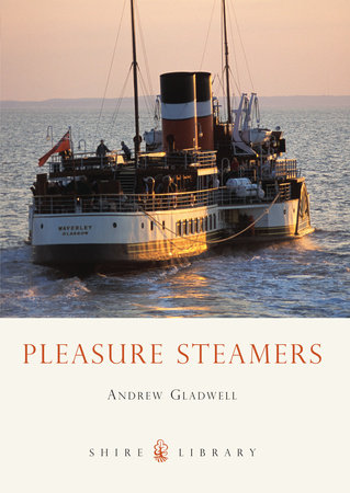 Pleasure Steamers by Andrew Gladwell