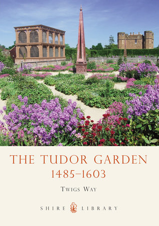 The Tudor Garden by