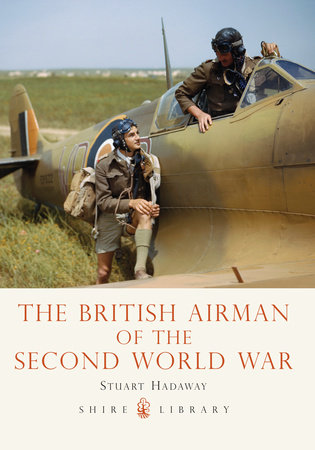The British Airman of the Second World War by