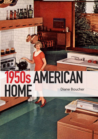 The 1950s American Home by