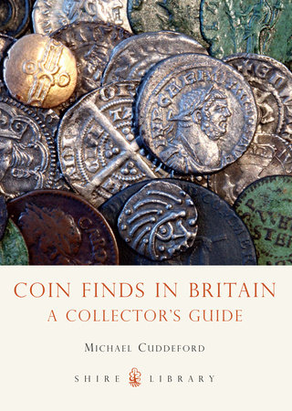 Coin Finds in Britain by Michael Cuddeford