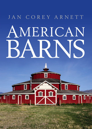 American Barns by Jan Arnett