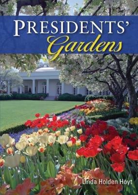 Presidents' Gardens by