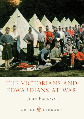 The Victorians and Edwardians at War